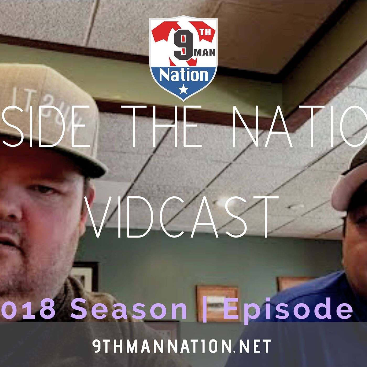 Inside the Nation Podcast | 2018 Season - Episode 4