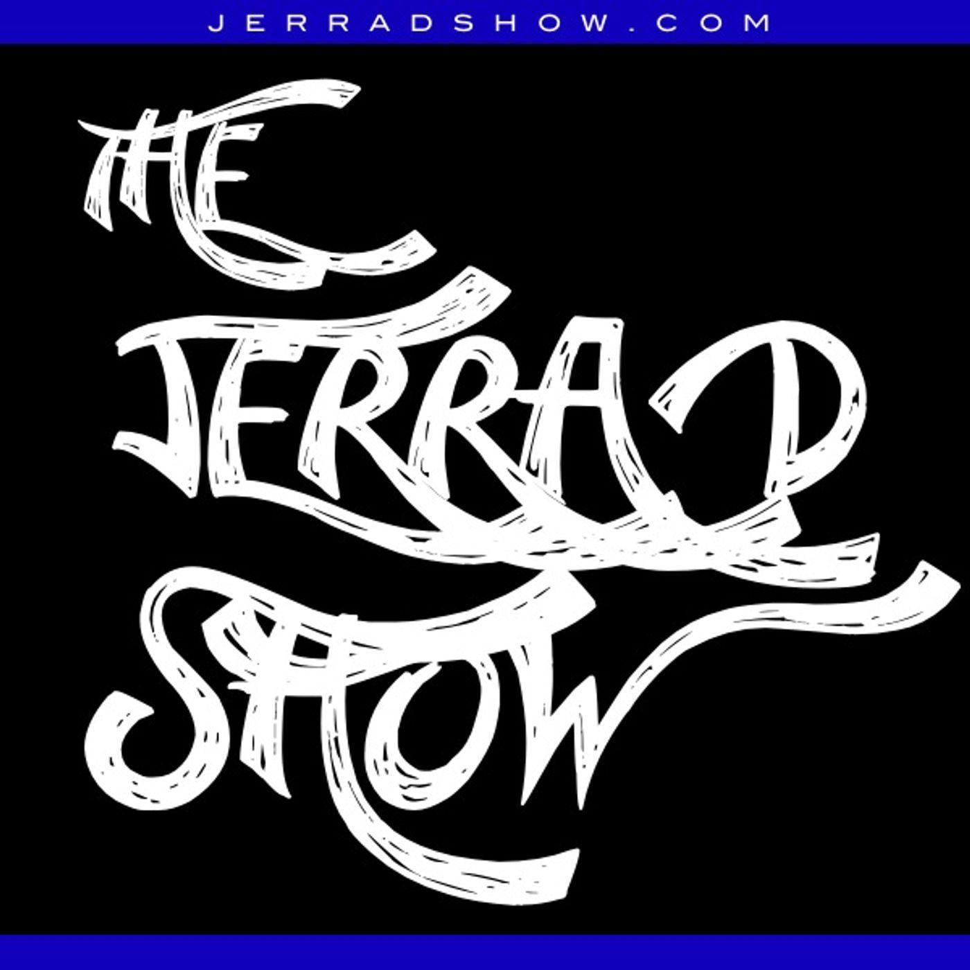 Jerrad Show