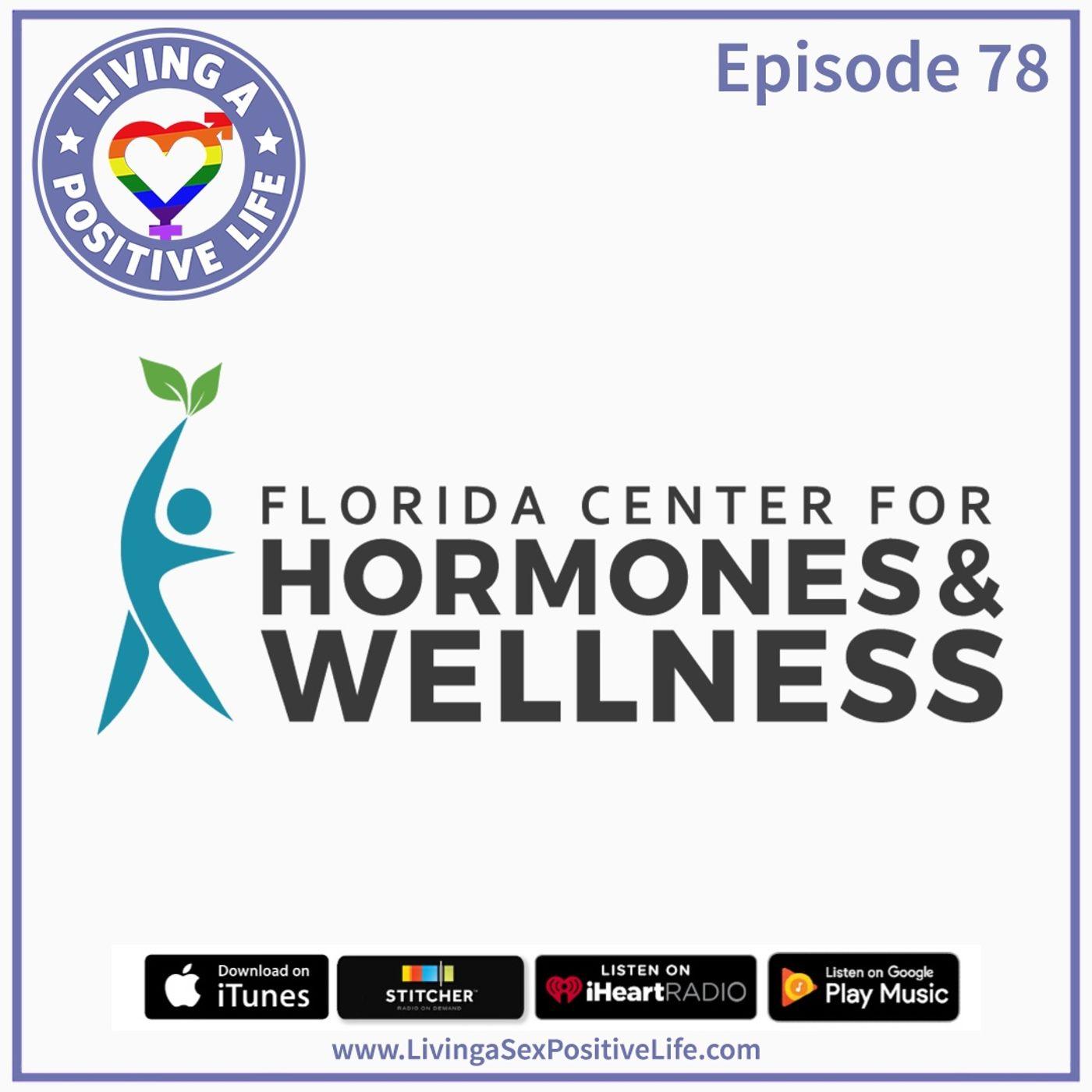 Sex Positive Me - E78: The Florida Center for Hormones & Wellness