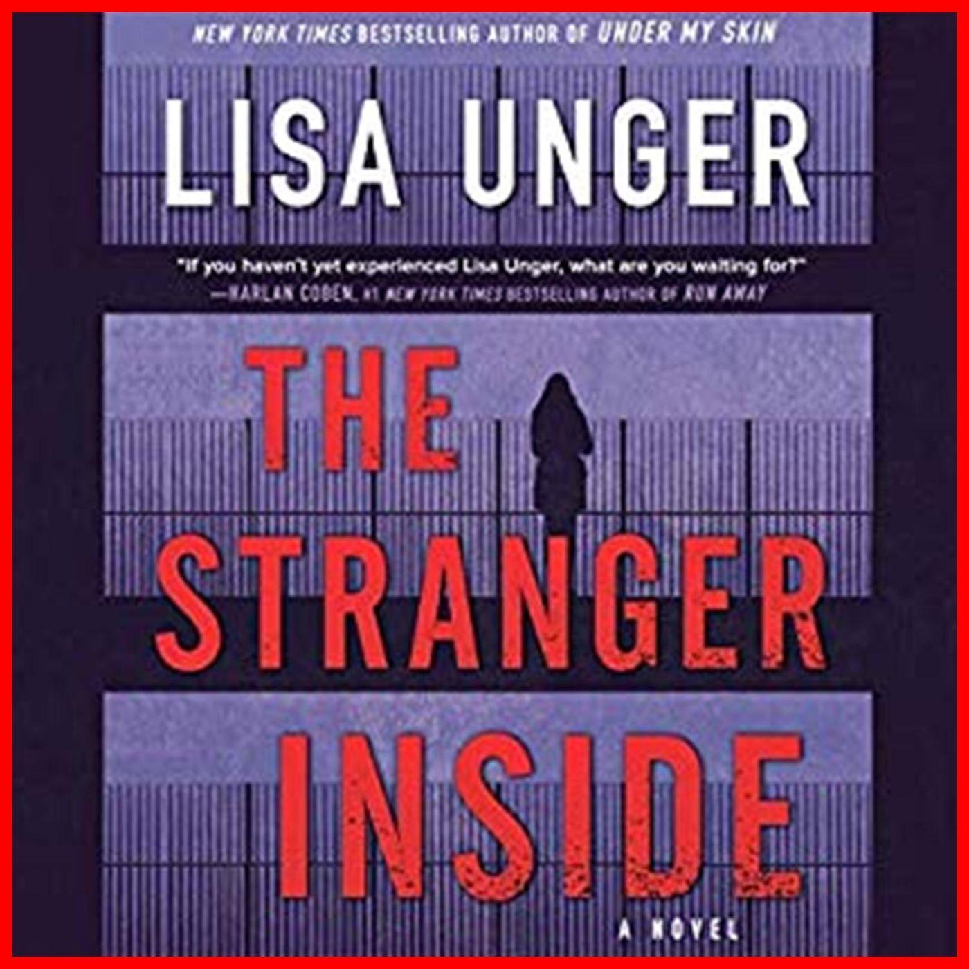 LISA UNGER - The Stranger Inside