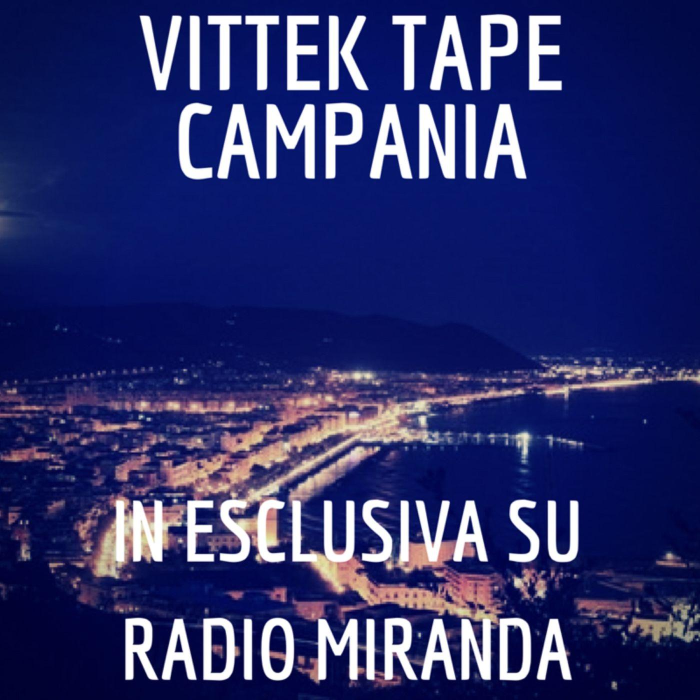 Vittek Tape Campania