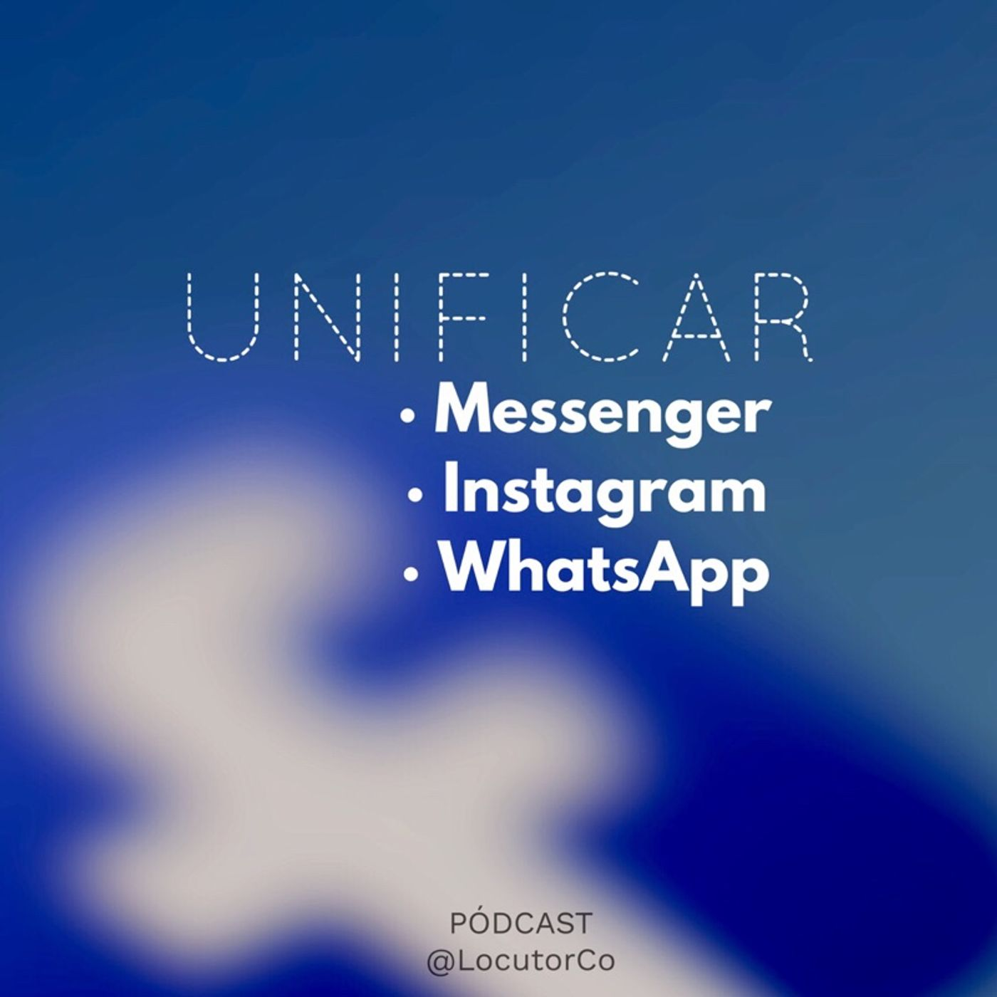 Unificación de Facebook, Instagram y WhatsApp: Lo bueno, lo malo y lo peligroso