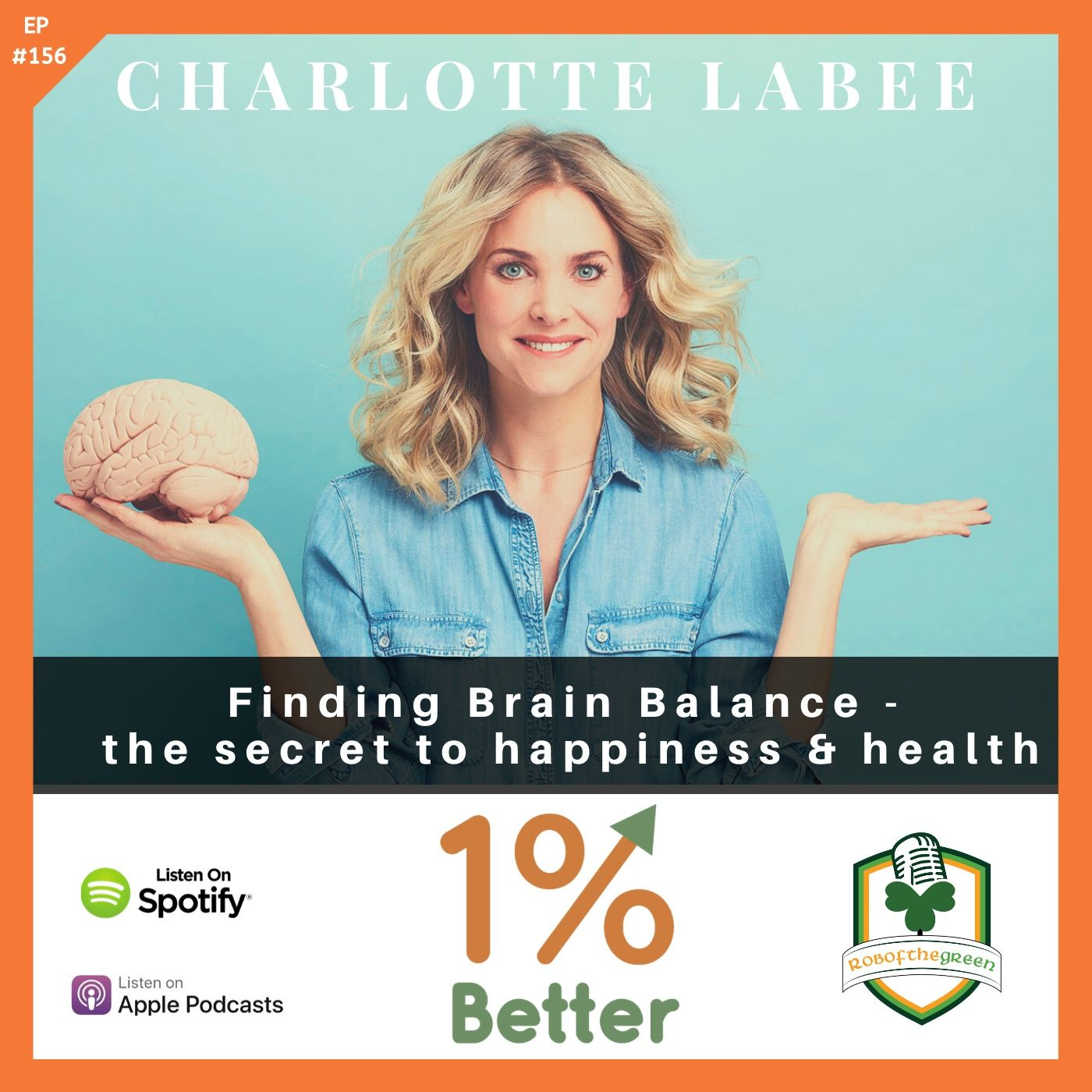Charlotte Labee - Finding Brain Balance - EP156!