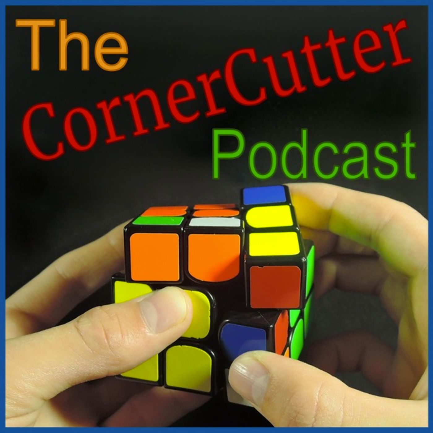 The CornerCutter Podcast - all about cubing and how to improve | Rubik's Cube | SpeedCubing