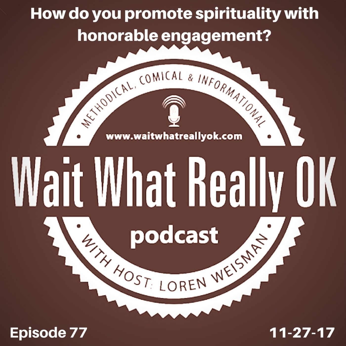 How do you promote spirituality with honorable engagement?