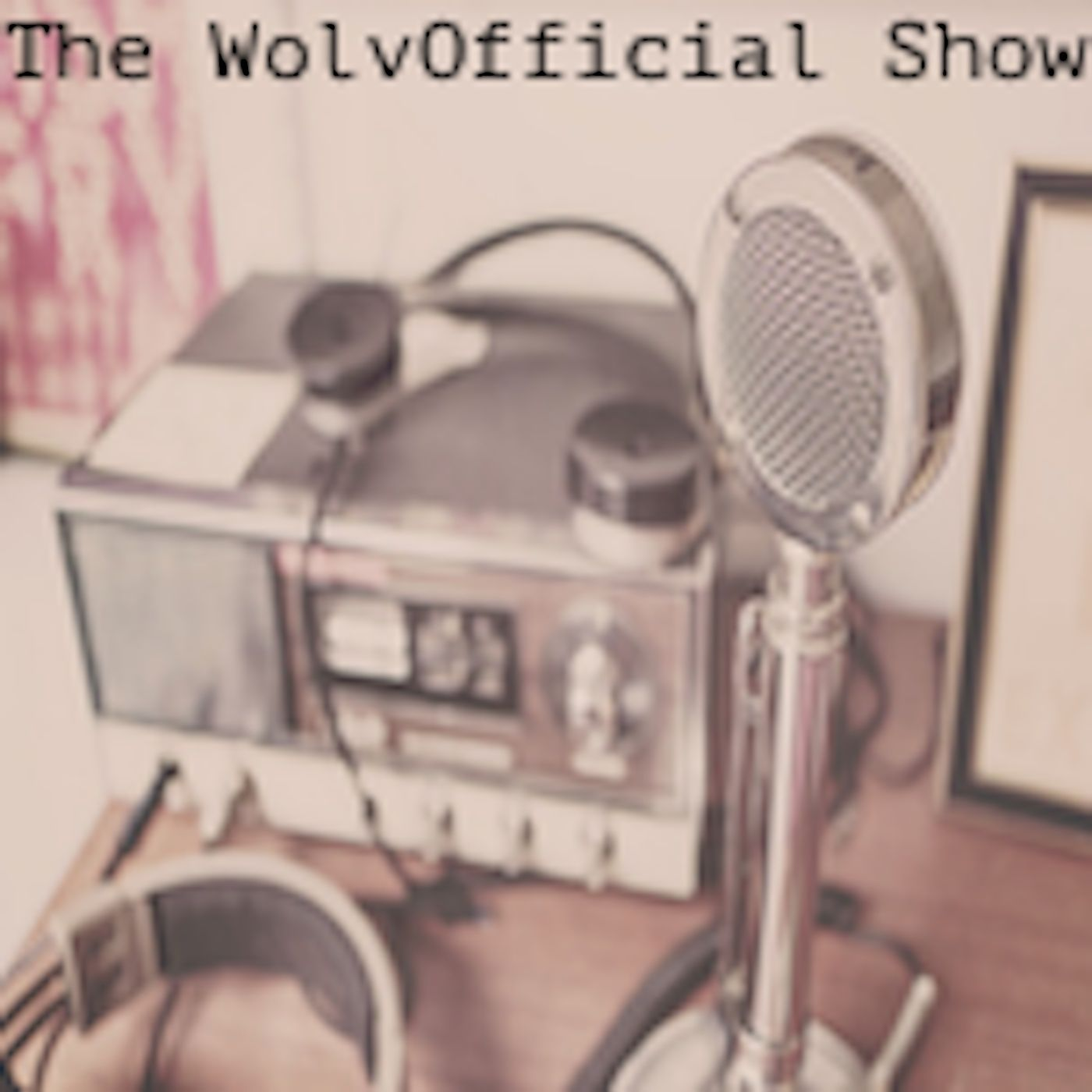 The WolvOfficial Show