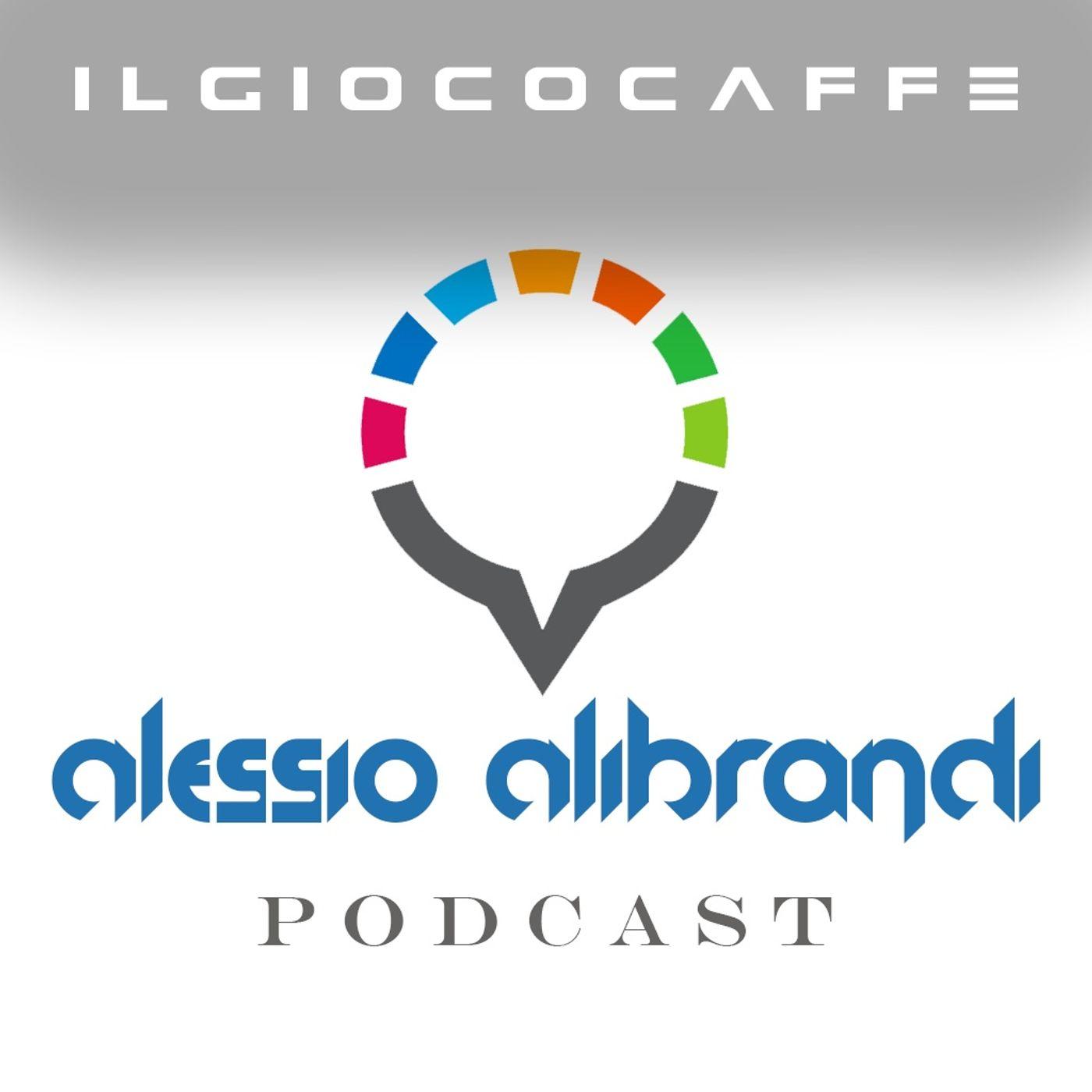 Alessio Alibrandi Podcast:Il Gioco Caffè