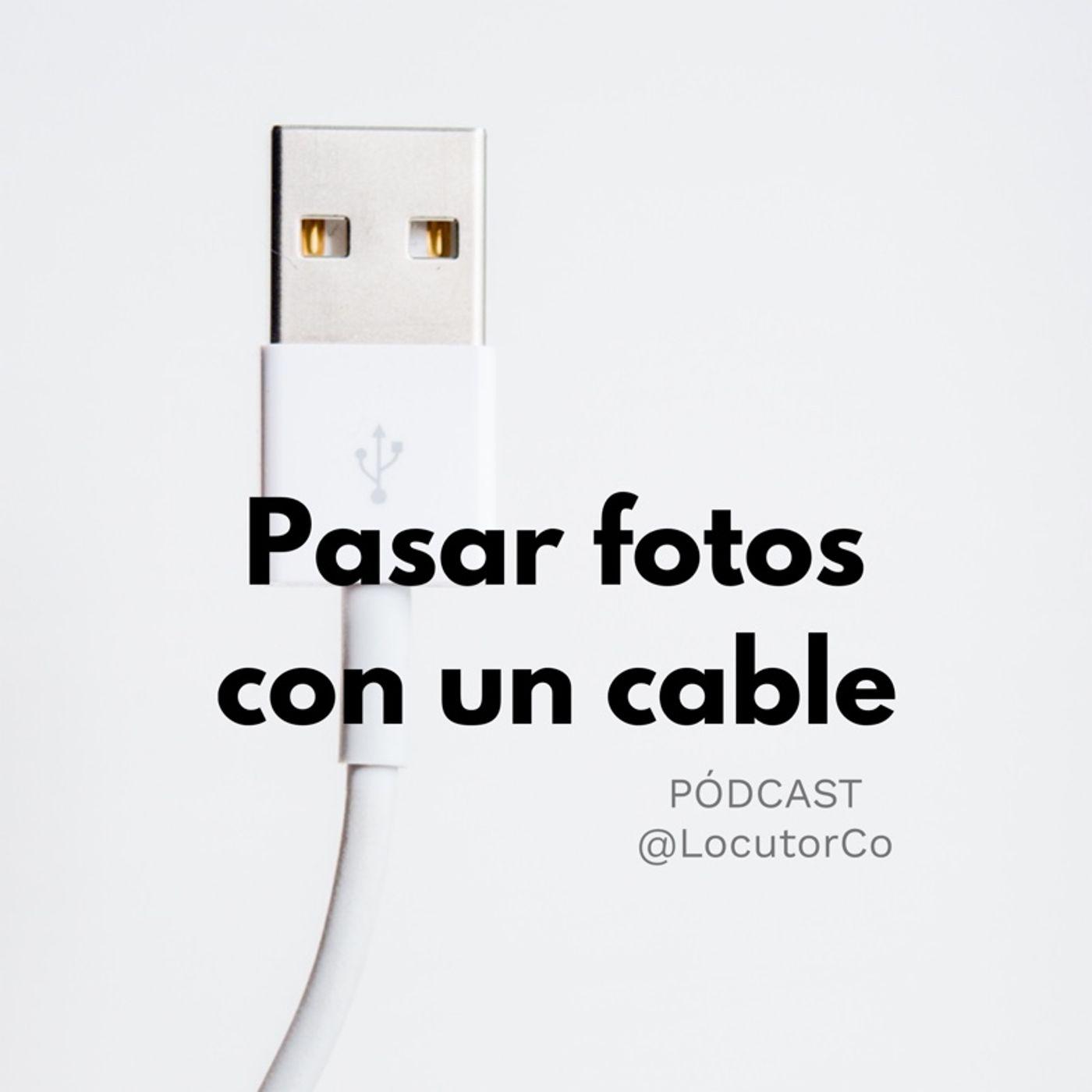 Pasar fotos con un cable