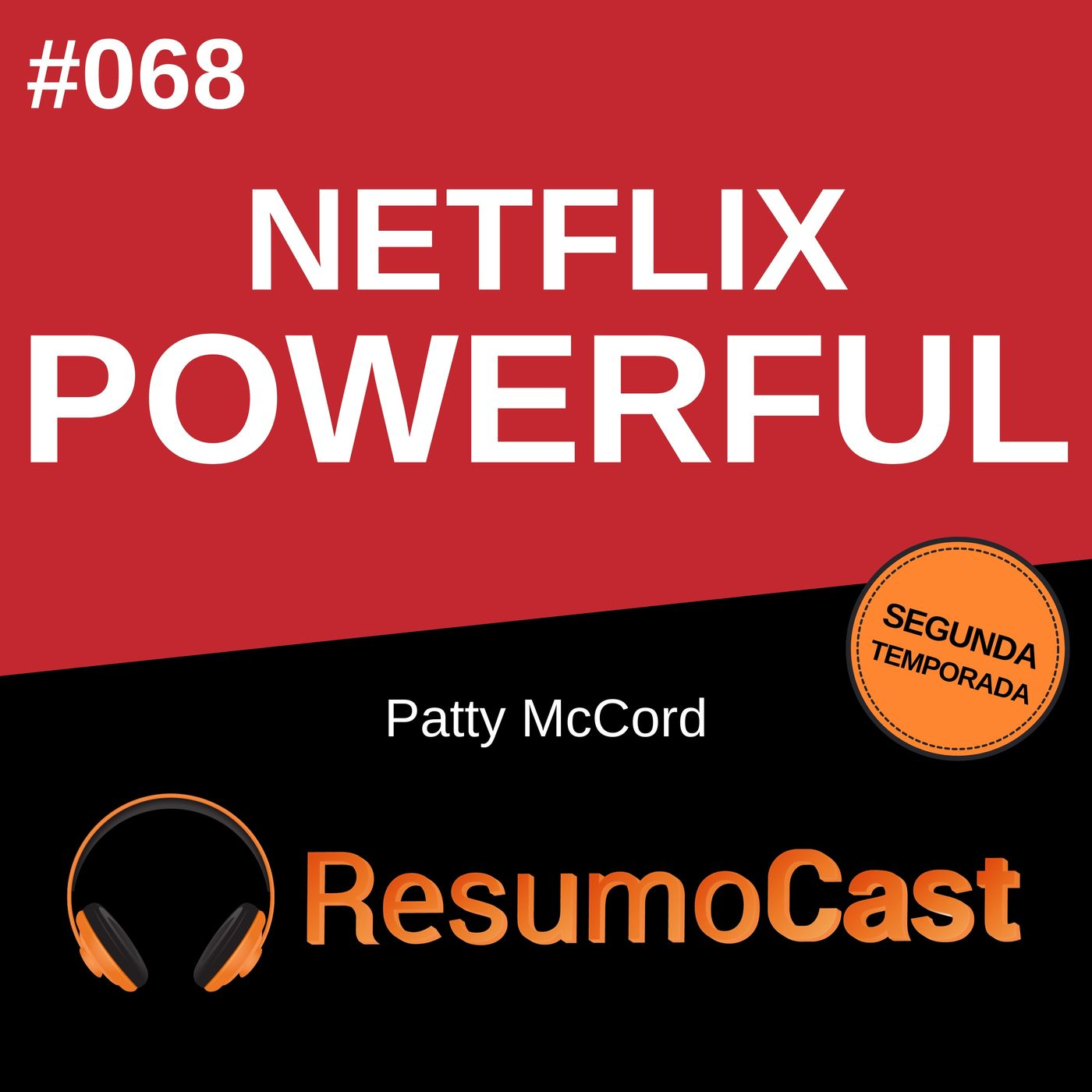 T2#068 Netflix Powerful   Patty MaCord