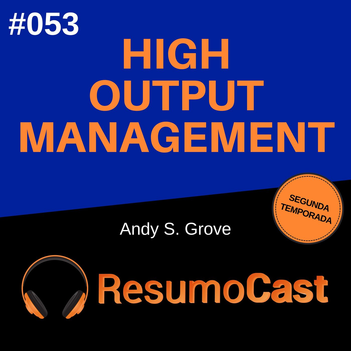 T2#053 High Output Management | Andy Grove