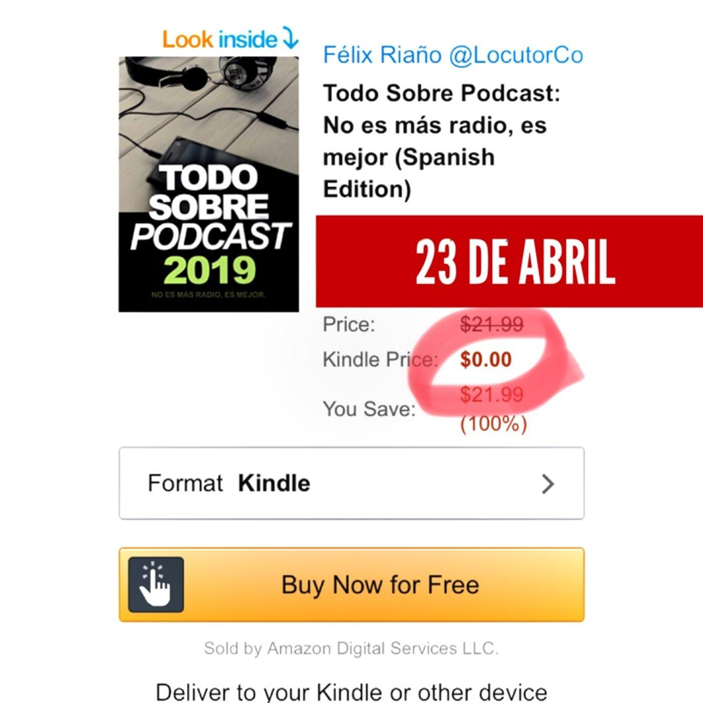 23 de Abril: el #libro Todo Sobre Podcast hoy es gratis