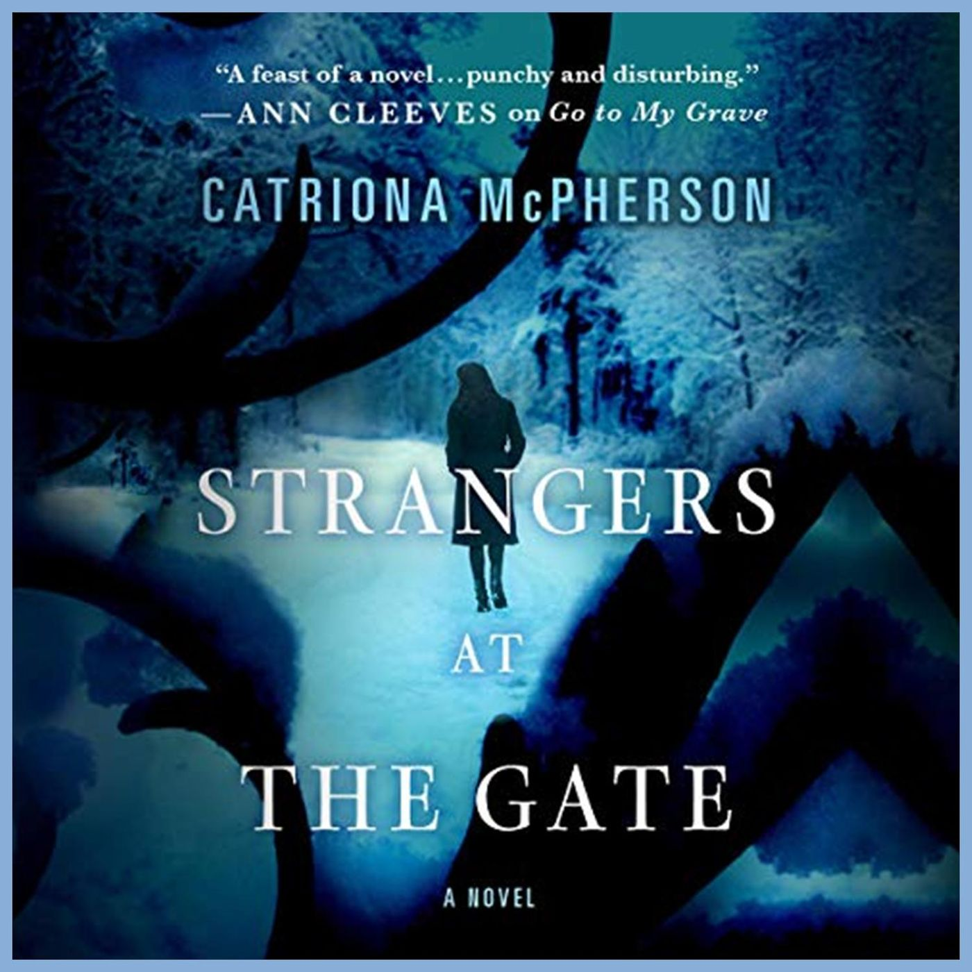 CATRIONA McPHERSON - Strangers At The Gate