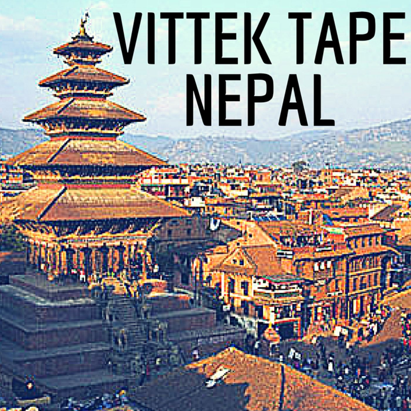 Vittek Tape Nepal