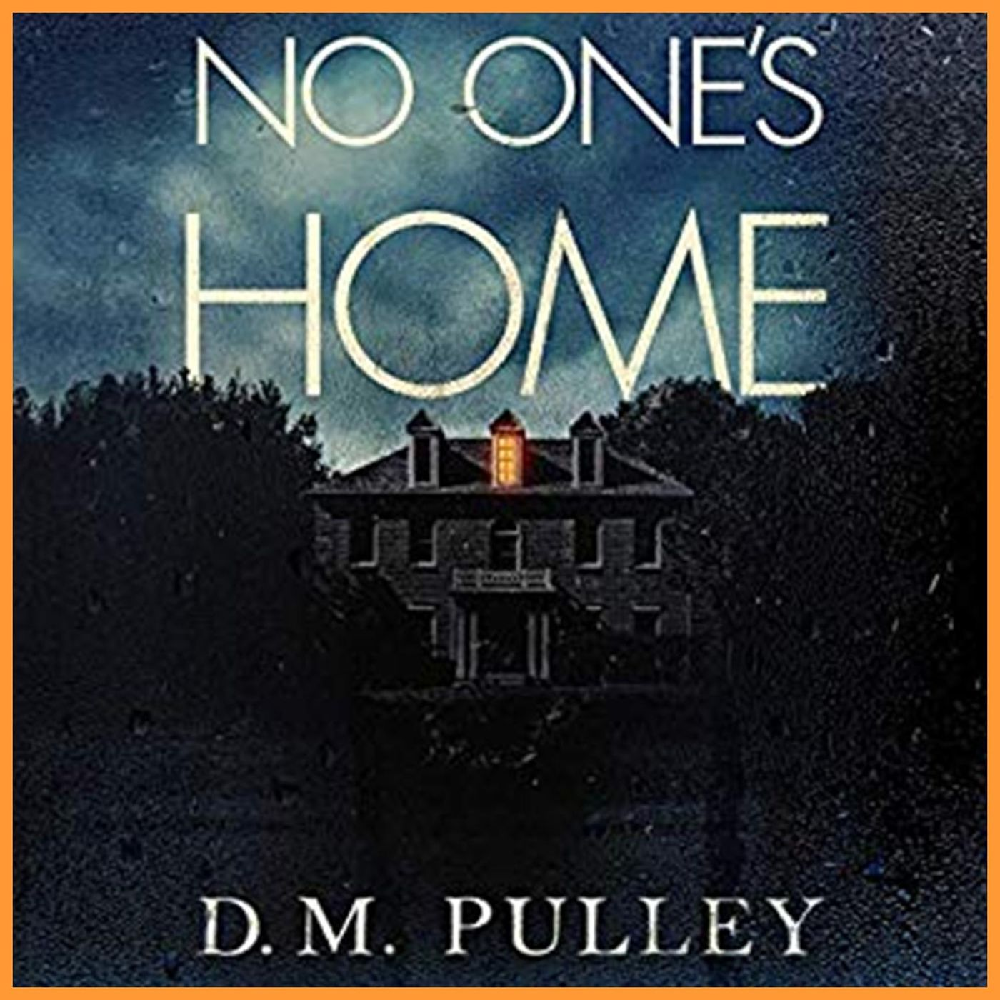 D.M. PULLEY - No One's Home