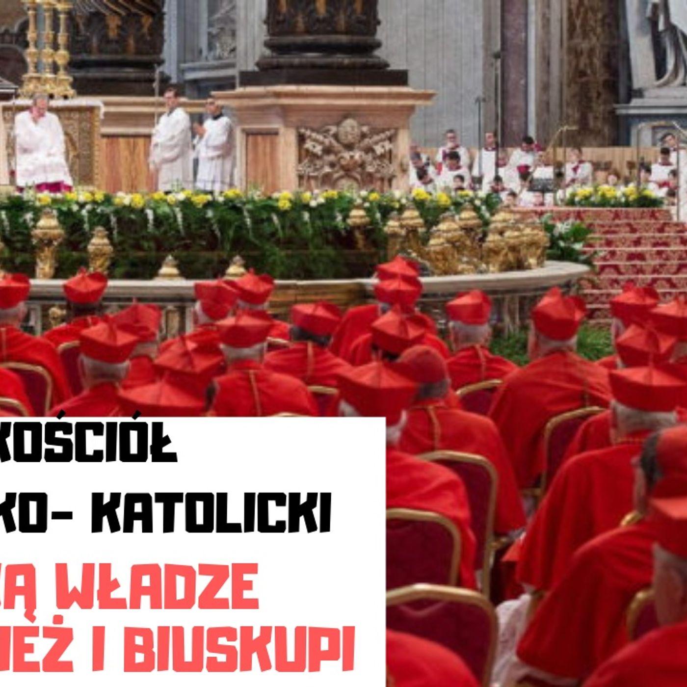 KK 04 jaka wladze w kosciele ma papiez i biskupi (podcast)