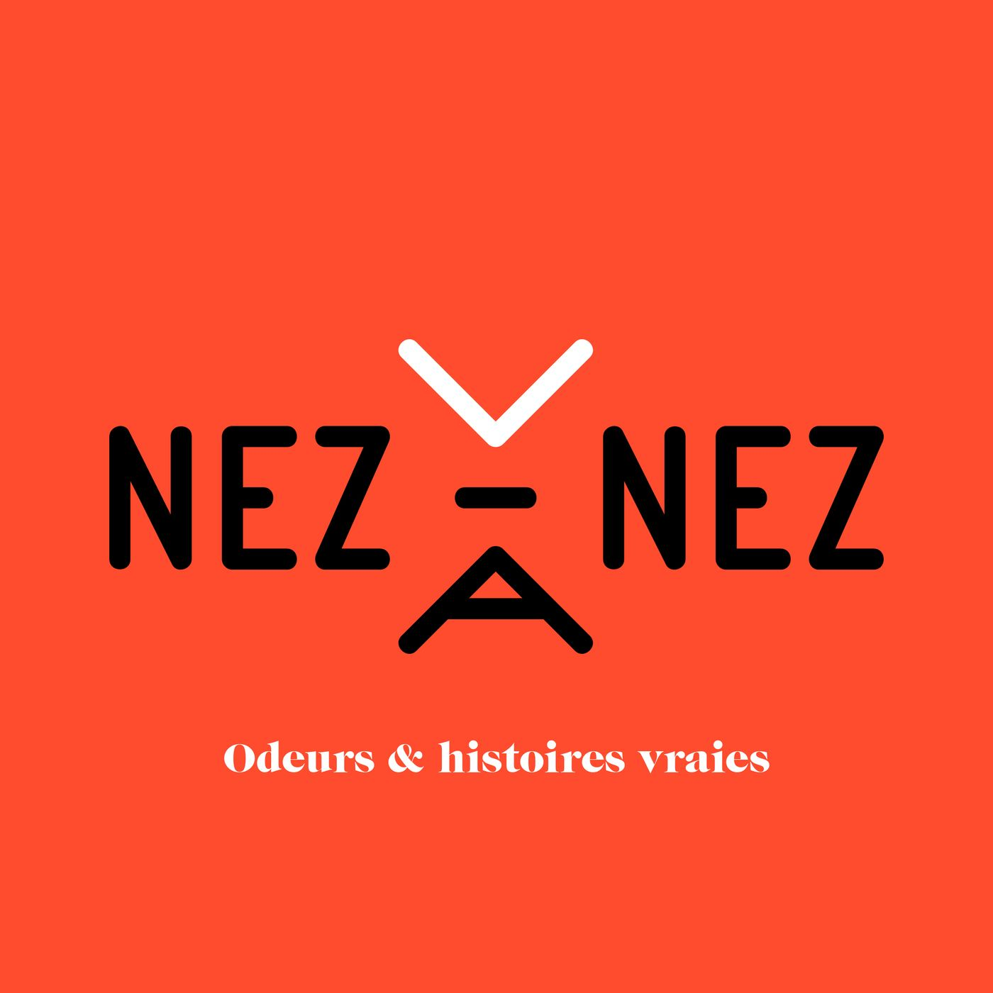NEZ à NEZ podcast