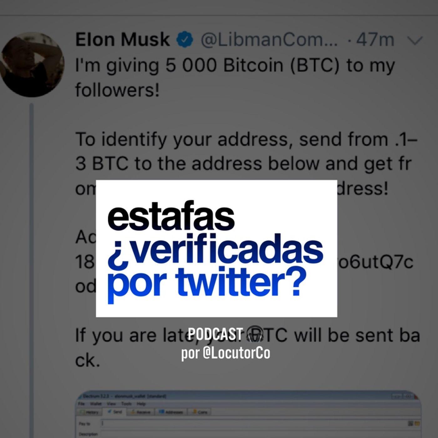 ¿Estafas Verificadas por Twitter?