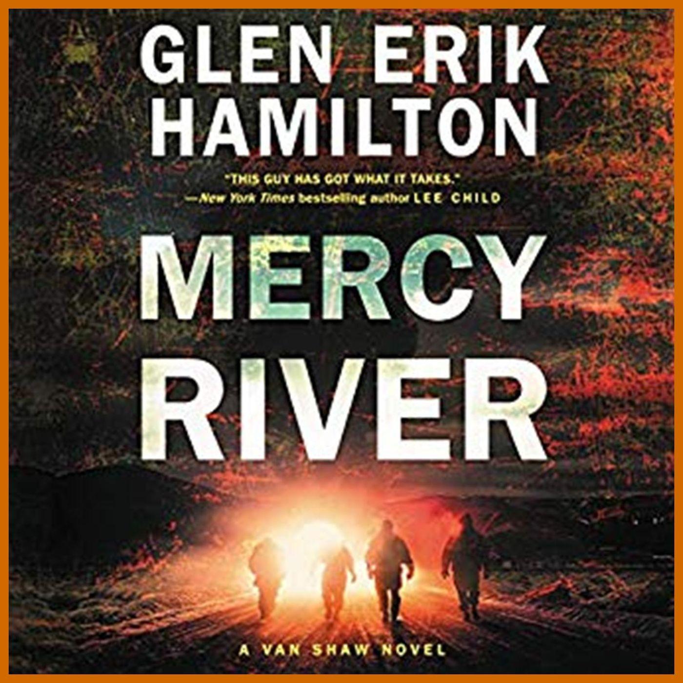 GLEN ERIK HAMILTON - Mercy River