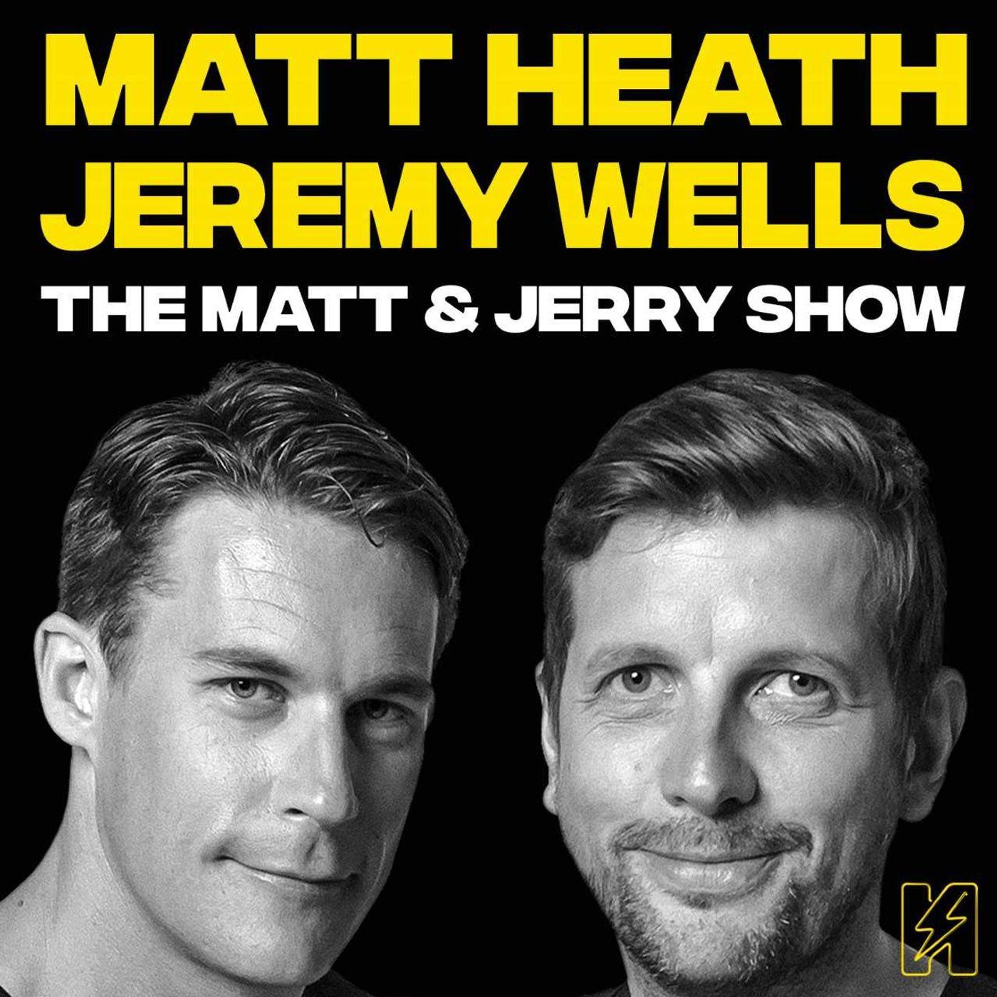 The Matt & Jerry Show