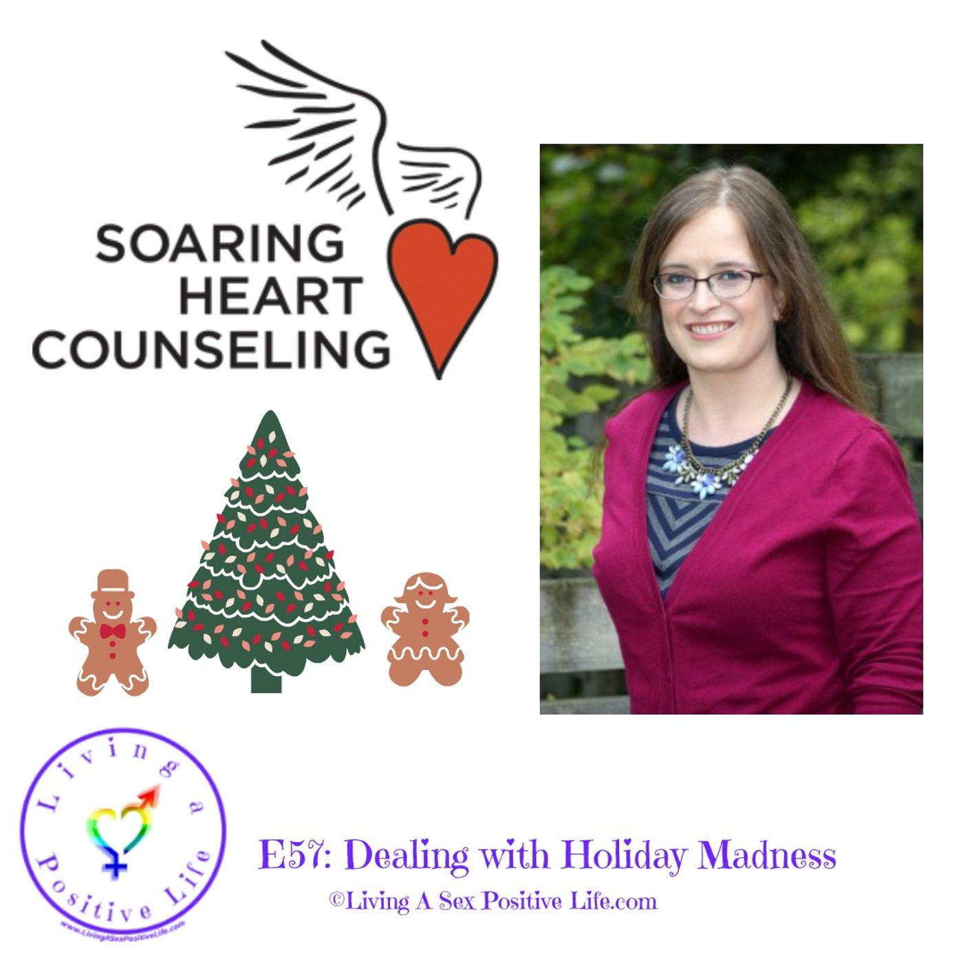 Sex Positive Me - E57: Dealing with Holiday Madness