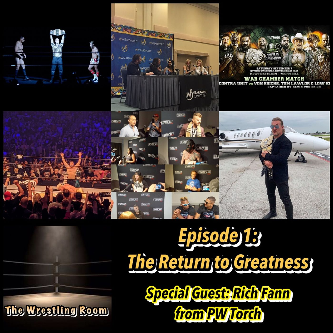 Wrestling Room Episode 1: The Return To Greatness (Special Guest: Rich Fann)