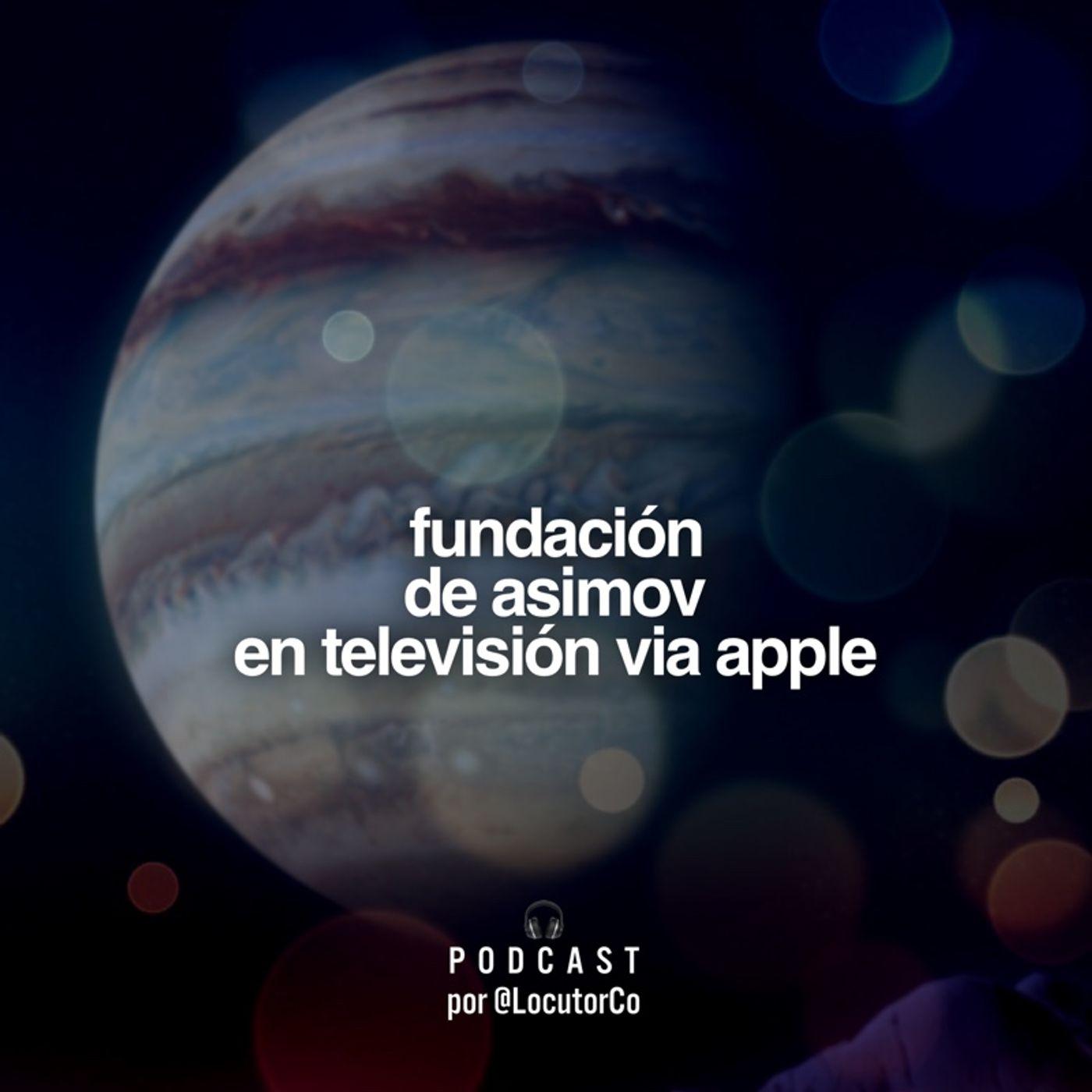 Fundación de Asimov en TV vía Apple