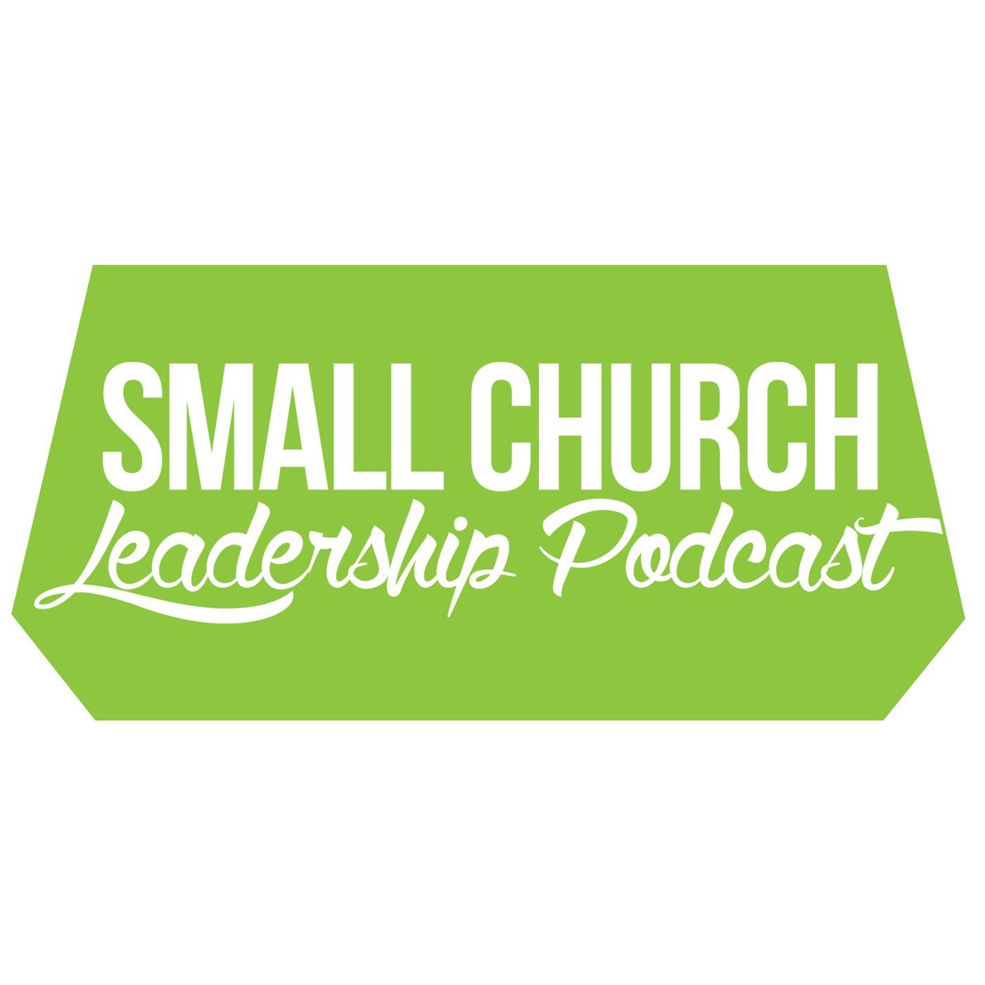 Small Church Leadership Podcast