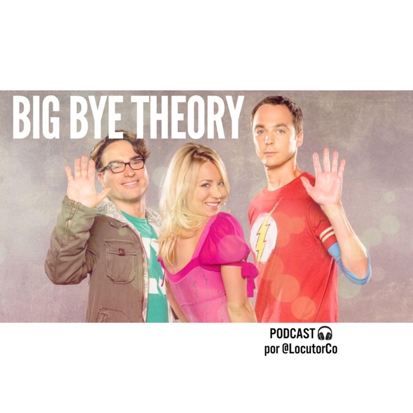Big Bye Theory: la próxima temporada es la última