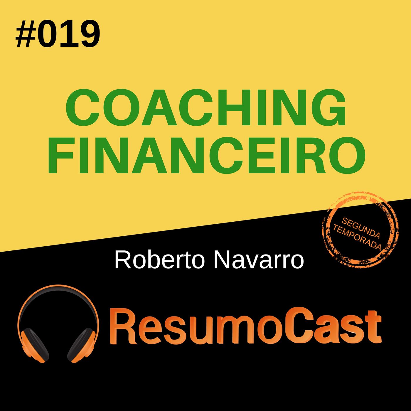 T2#019 Coach financeiro | Roberto Navarro