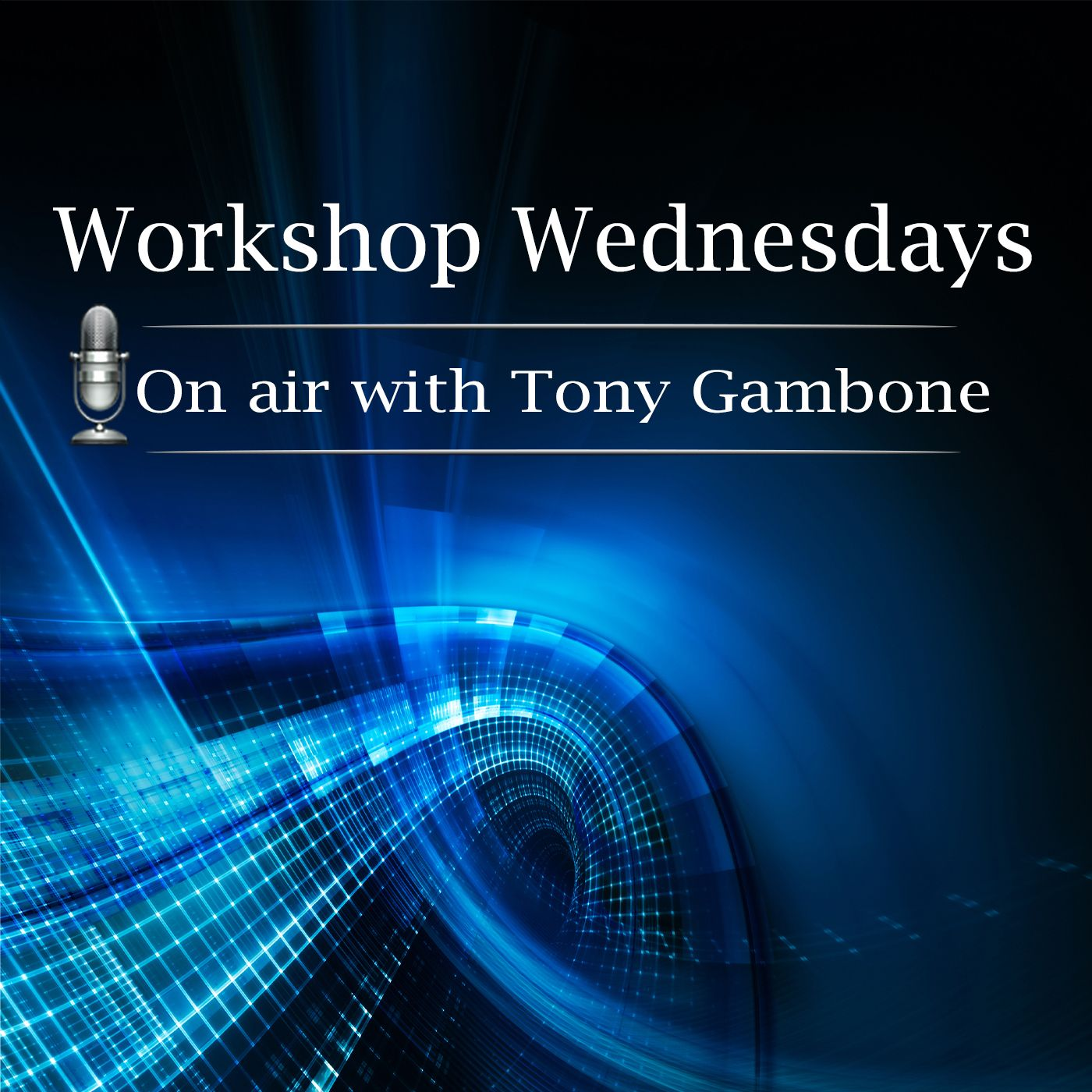 Workshop Wednesdays Radio