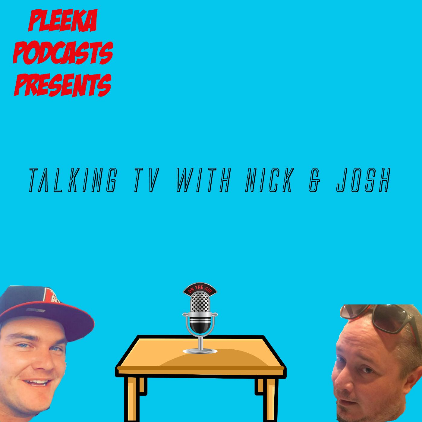 Talking Tv With Nick & Josh
