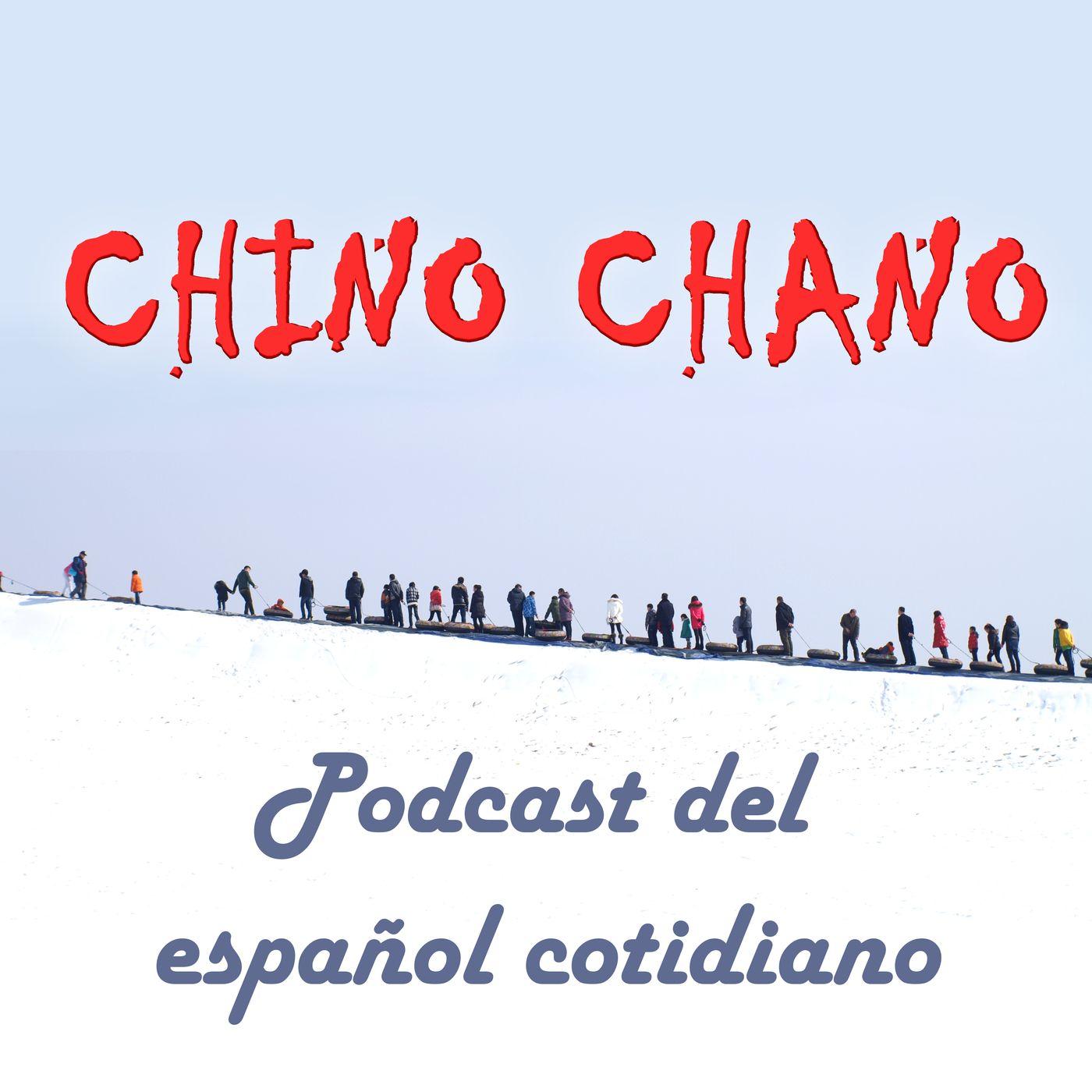 Chino chano: español cotidiano