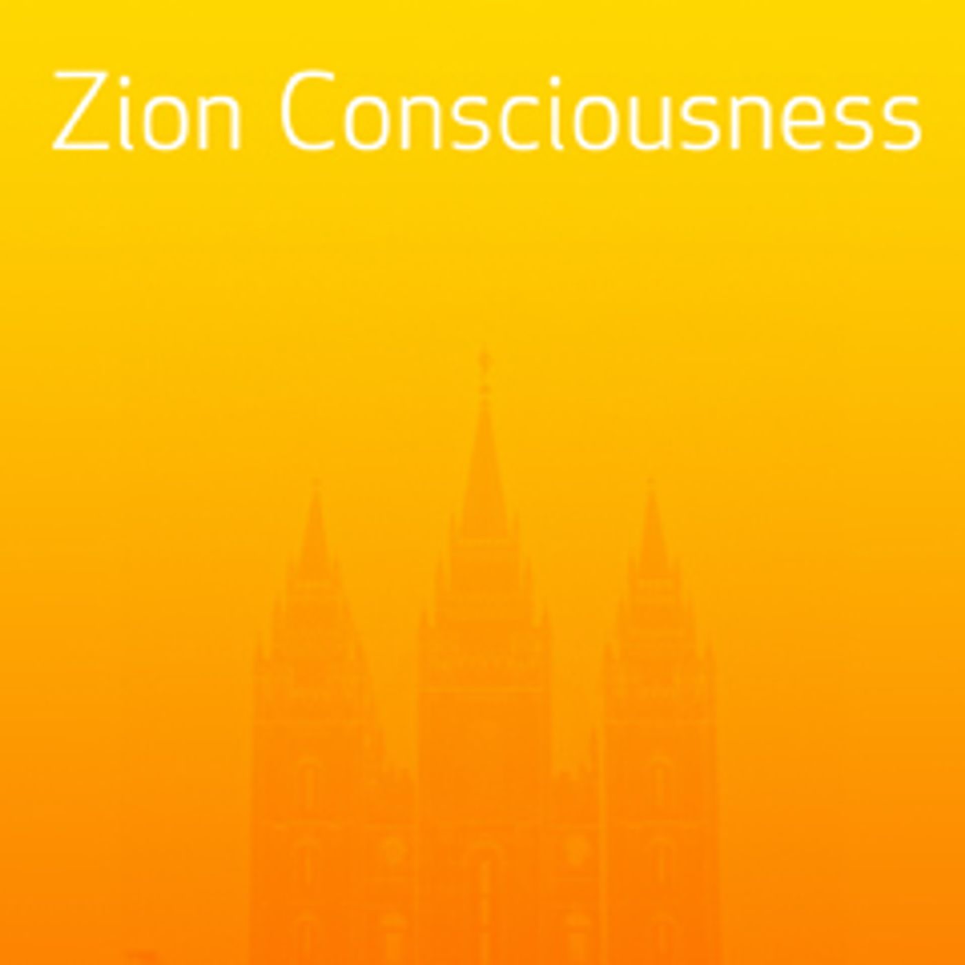 Zion: Consciousness & Covenant