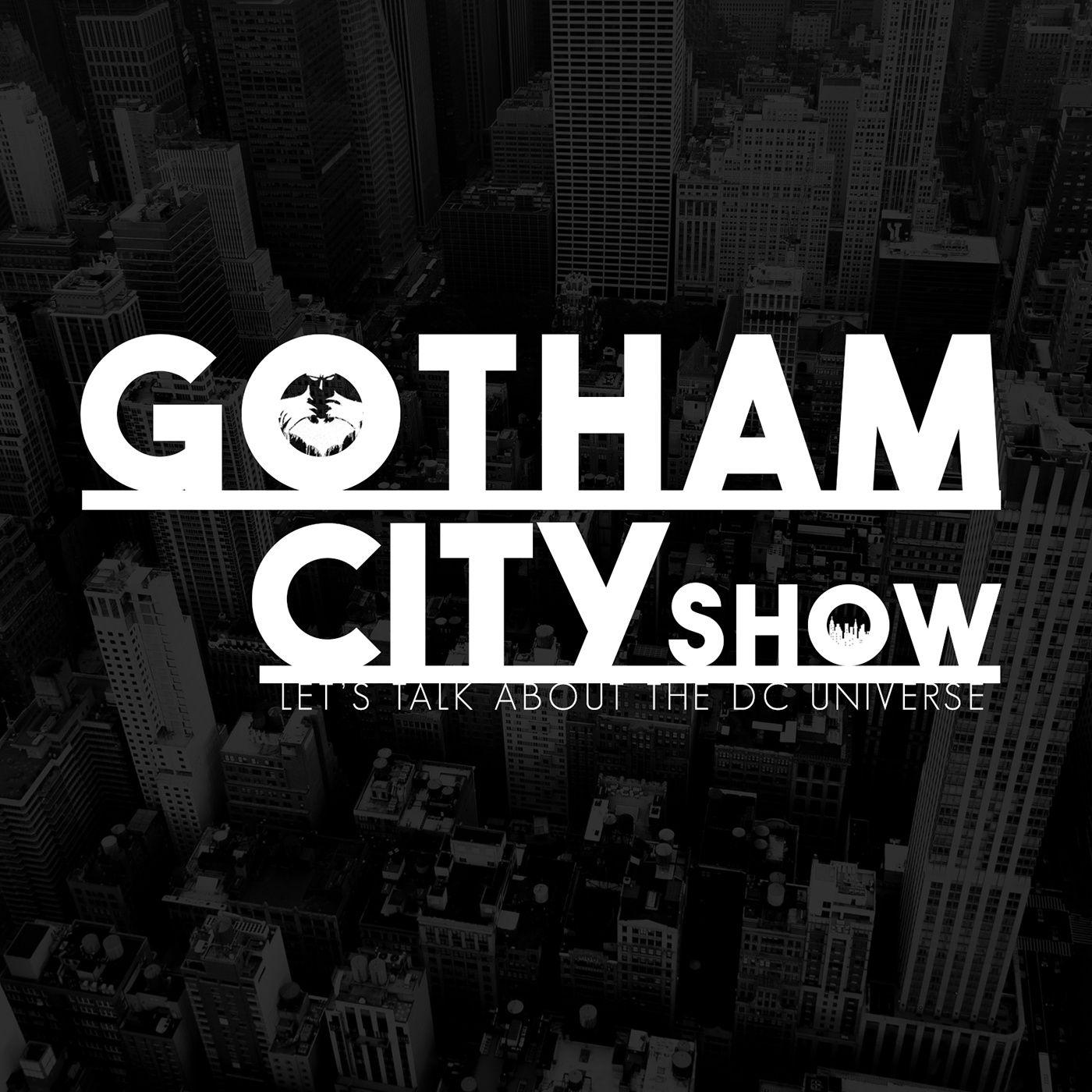 Gotham City Show: DC Universe