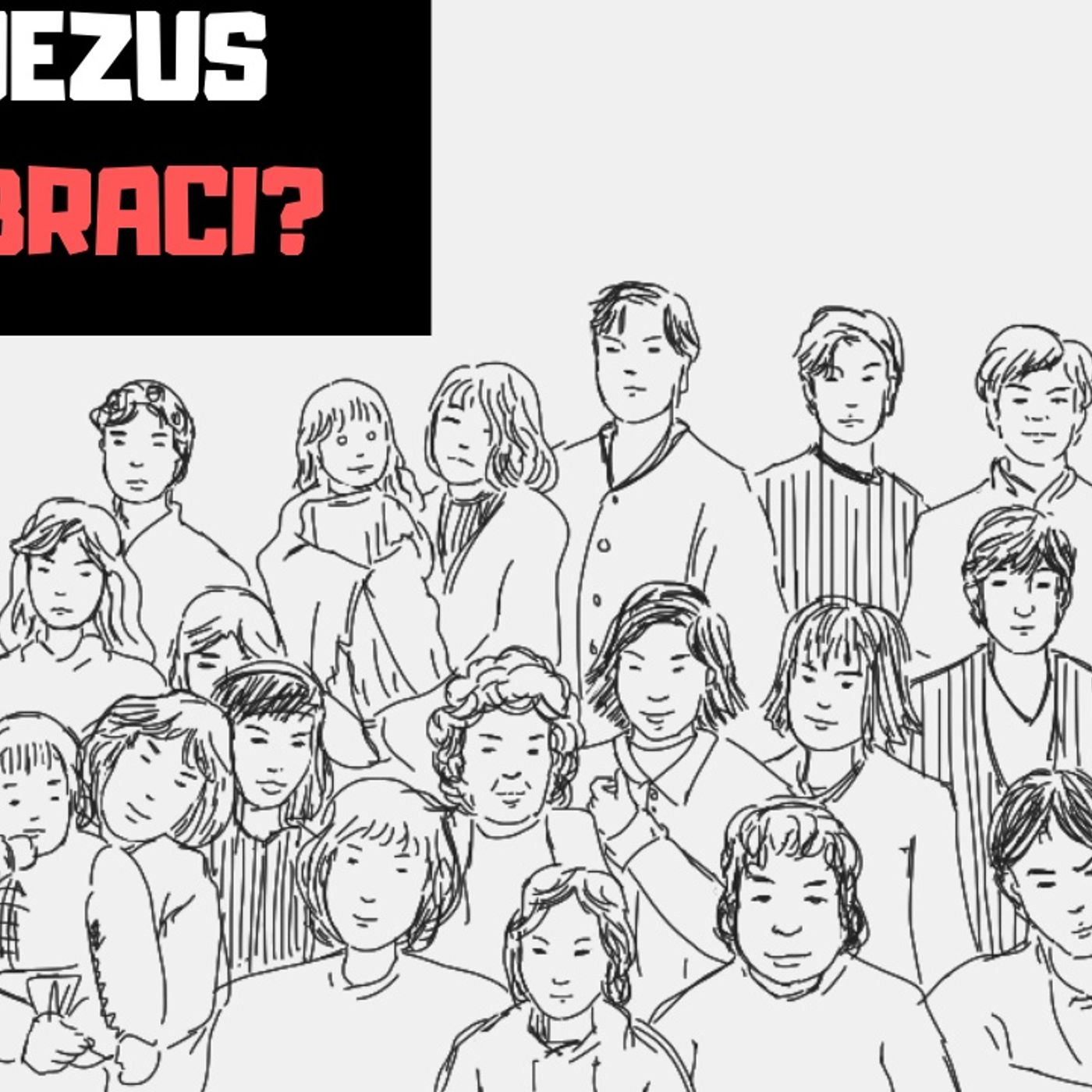 KK 09 Czy Jezus miał braci? (podcast)