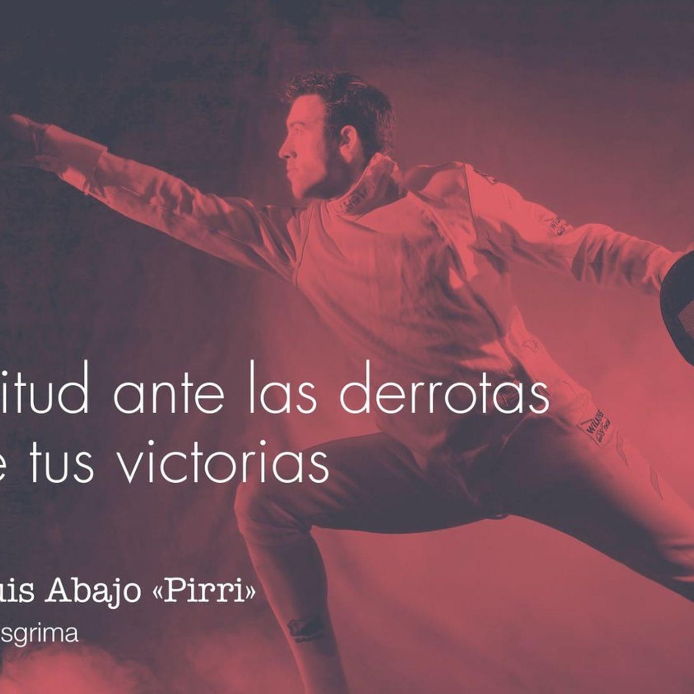 De la actitud al éxito. José Luis Abajo «Pirri»