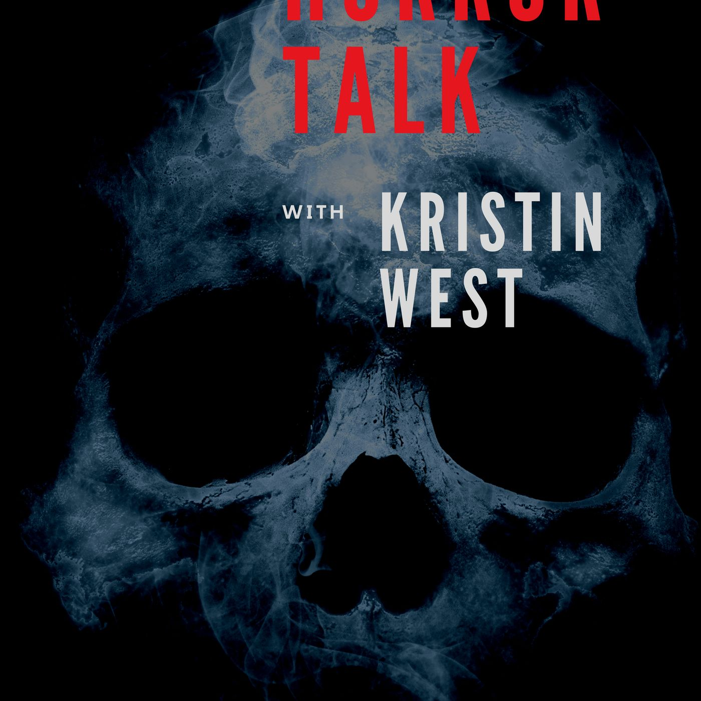 Horror Talk with Kristin West