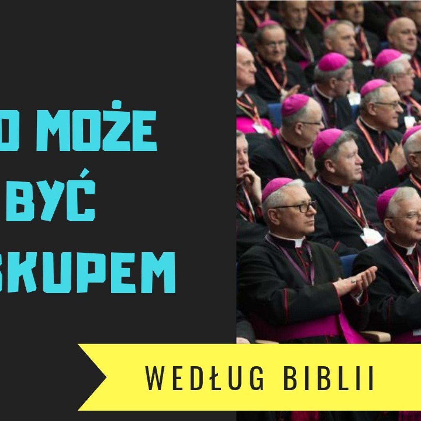 Co Mówi Biblia... o biskupach