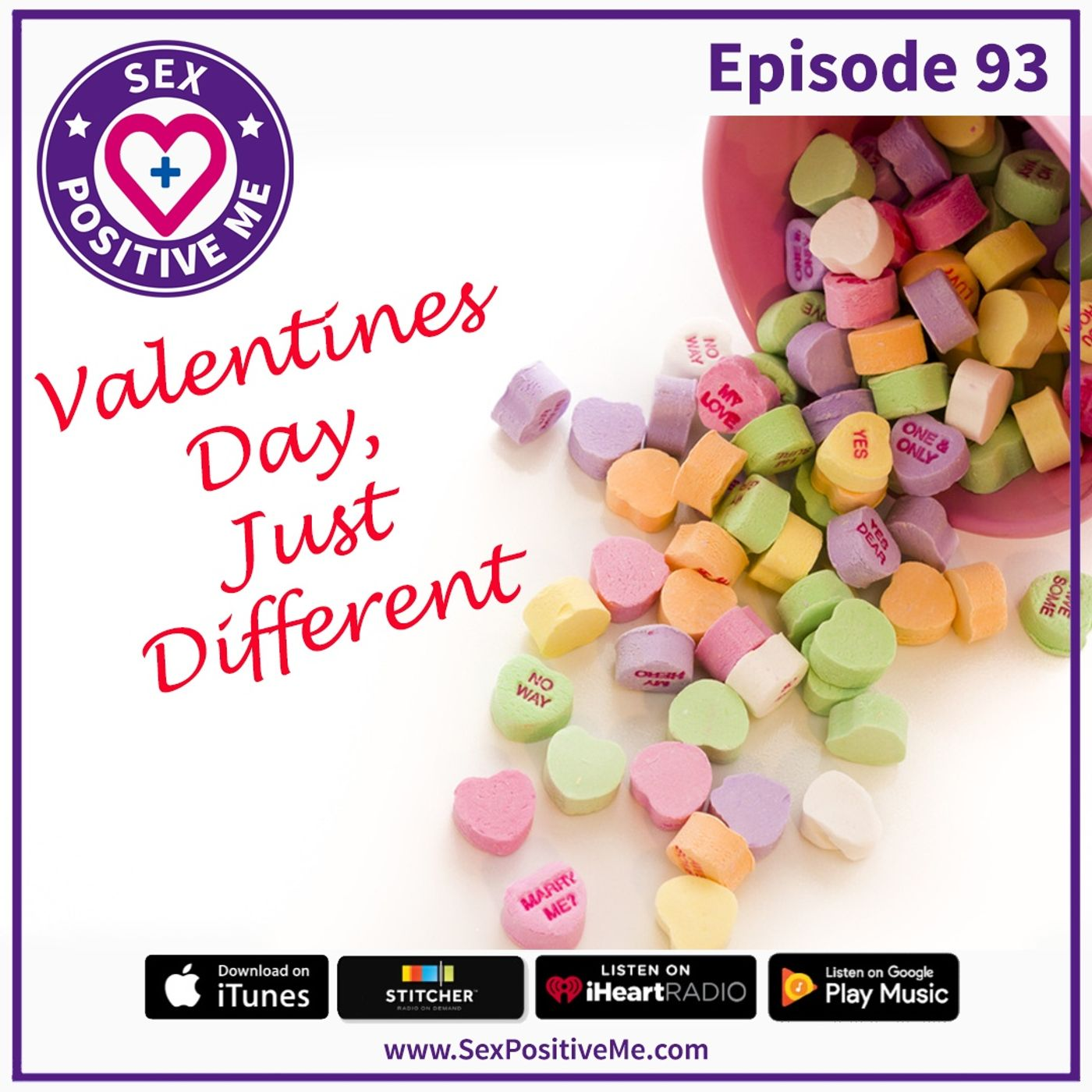 Sex Positive Me - E93: Valentine's Day Just Different