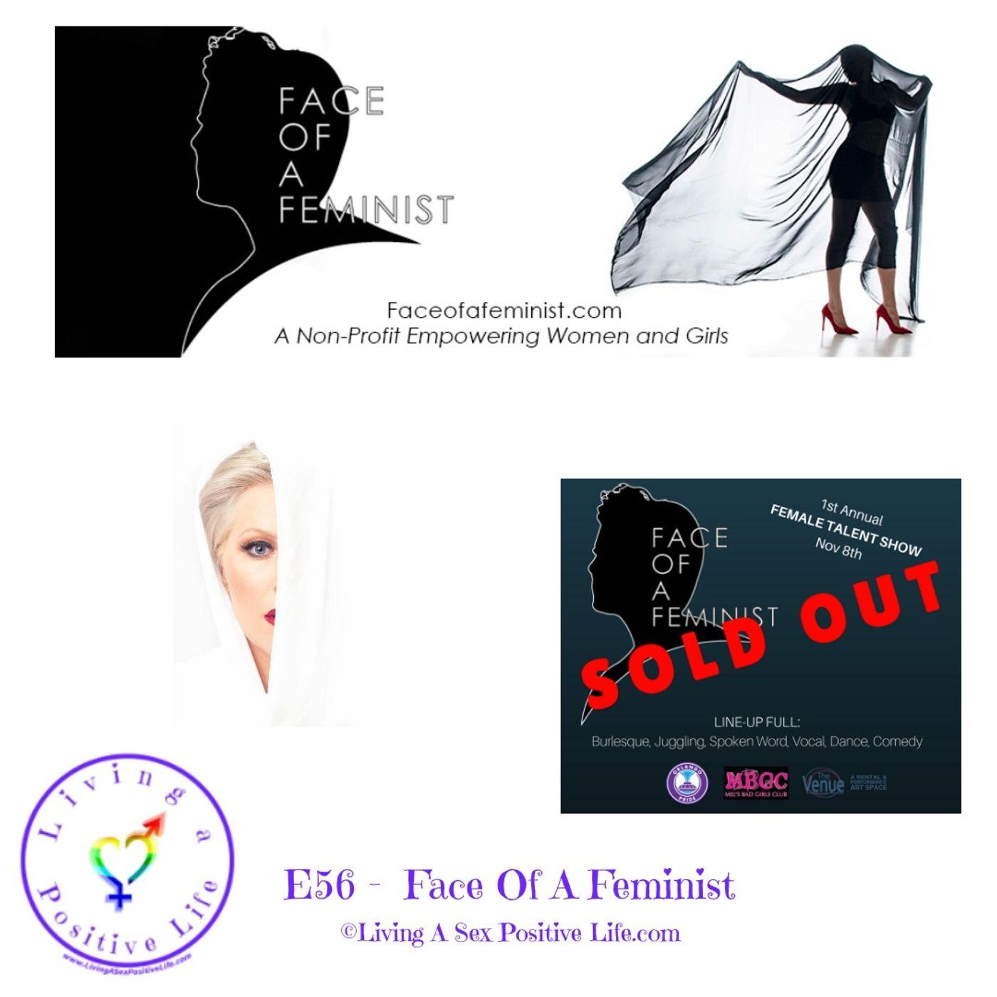 Sex Positive Me - E56: Face Of A Feminist