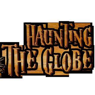 Haunting The Globe