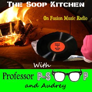 Fusion Music Radio The Soop Kitchen First Course EP1