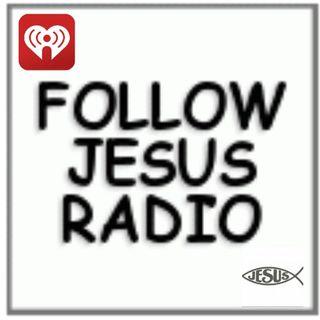 Follow Jesus Radio