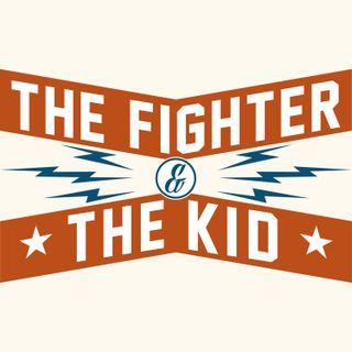 The Fighter & The Kid