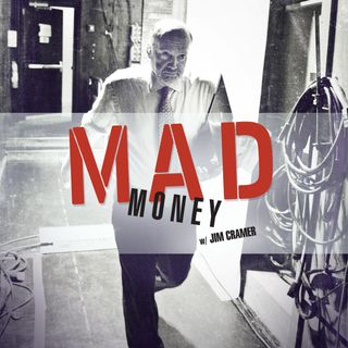 MAD MONEY W/ JIM CRAMER - Full Episode