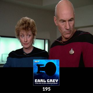 Earl Grey : 195: Are We Going to Cure Riker?