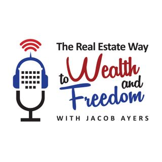 The Real Estate Way to Wealth and Freedom