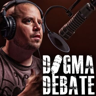 Dogma Debate w/ David Smalley