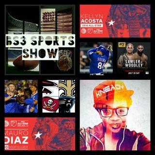BS3 Sports Show 7.30.16 Pt. 1 (Sponsored by facebook.com/TeamNoBossLifeStyle)