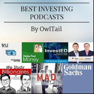 Best Investing Podcasts by OwlTail